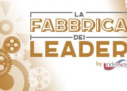 NASCE LA FABBRICA DEI LEADER – GUARDA IL VIDEO